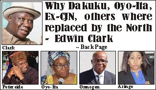 How Dakuku, Oyo-Ita, Ex-CJN were replaced by the North – Edwin Clark